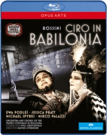 Ciro in Babilonia: Rossini Opera Festival (Crutchfield), Blu-ray  BluRay