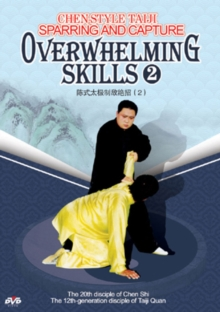 Chen-style Taiji Sparring and Capture: Overwhelming Skills 2, DVD  DVD