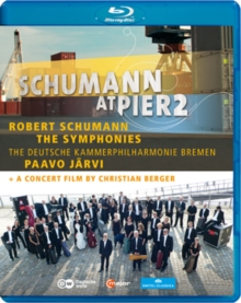 Schumann: At Pier 2 - The Symphonies (Jarvi), Blu-ray