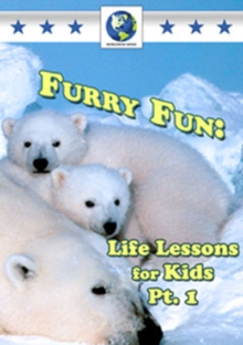 Furry Fun - Life Lessons for Kids: Part 1, DVD