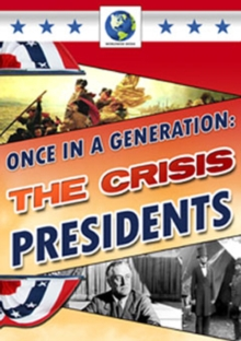 Once in a Generation - The Crisis Presidents, DVD