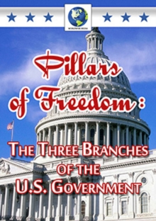 Pillars of Freedom - The Three Branches of the U.S. Government, DVD