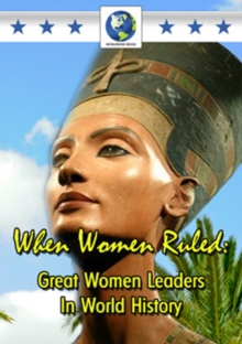 When Women Ruled - Great Women Leaders in World History, DVD