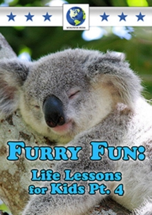 Furry Fun - Life Lessons for Kids: Part 4, DVD