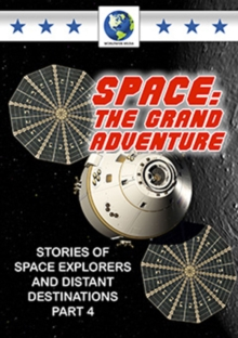 Space - The Grand Adventure: Part 4, DVD  DVD