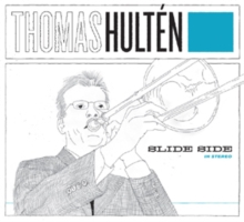 Thomas Hulten: Slide Side, CD / Album