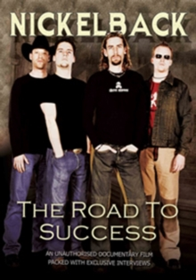 Nickelback: The Road to Success, DVD  DVD