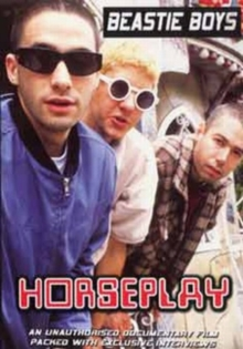 The Beastie Boys: Horseplay, DVD DVD