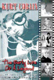 Kurt Cobain: The Early Life of a Legend, DVD