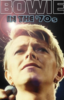 David Bowie: In the 70s, DVD