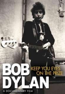 Bob Dylan: Keeping Your Eyes On the Prize, DVD