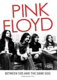 Pink Floyd: Between Syd and the Dark Side, DVD  DVD