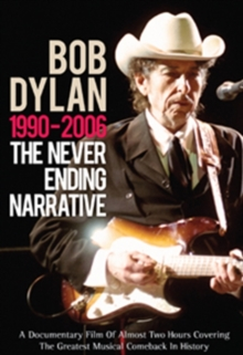 Bob Dylan: 1990-2006 - The Never Ending Narrative, DVD