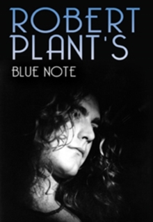 Robert Plant's Blue Note, DVD