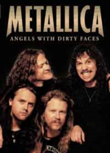 Metallica: Angels With Dirty Faces, DVD  DVD