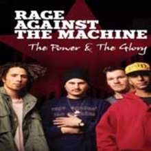 Rage Against the Machine: The Power and the Glory, DVD  DVD