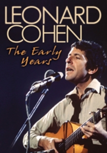 Leonard Cohen: The Early Years, DVD  DVD