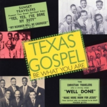 Texas Gospel: Be What You Are, CD / Album Cd