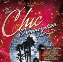 Nile Rogers Presents the Chic Organization: Up All Night: The Greatest Hits, CD / Album Cd