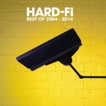 The Best of Hard-Fi: 2004-2014, CD / Album