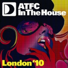 ATFC in the House London '10, CD / Album