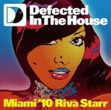 Defected in the House: Miami '10 Riva Starr, CD / Album