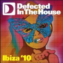 Defected in the House: Ibiza '10, CD / Album