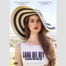 Lana Del Rey: The Greatest Story Never Told, DVD