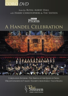 Harry Christophers and the Sixteen: A Handel Celebration, DVD