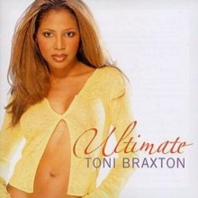 Ultimate Toni Braxton, CD / Album