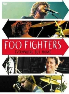 Foo Fighters: Everywhere But Home, DVD