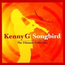Songbird - The Ultimate Collection, CD / Album
