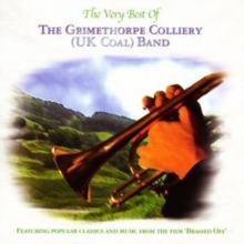 The Very Best of the Grimethorpe Colliery (UK Coal) Band, CD / Album