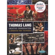 Thomas Lang: Creative Coordination and Advanced Foot Technique, DVD