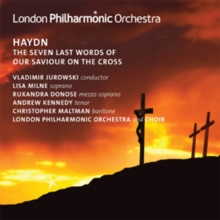 Haydn: The Seven Last Words of Our Saviour On the Cross, CD / Album