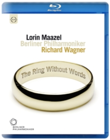 Wagner: The Ring Without Words, Blu-ray  BluRay
