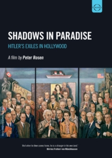 Shadows in Paradise - Hitler's Exiles in Hollywood, DVD  DVD