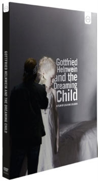Gottfried Helnwein and the Dreaming Child, DVD