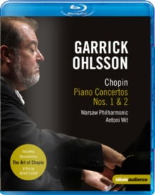 Garrick Ohlsson: Chopin Piano Concertos Nos.1 and 2 (Wit), Blu-ray
