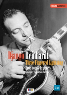 Django Reinhardt: Three Fingered Lightning, DVD