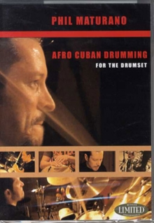 Phil Maturano: Afro Cuban Drumming, DVD  DVD