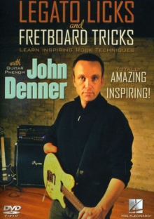 John Denner: Legato Licks and Fretboard Tricks, DVD