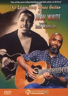 The Legendary Blues Guitar of Josh White, DVD