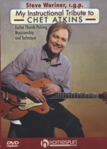 Steve Wariner C.P.G.: My Instructional Tribute to Chet Atkins, DVD