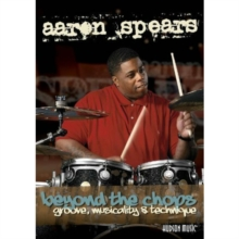 Aaron Spears: Beyond the Chops - Groove, Musicality and Technique, DVD