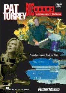 Pat Torpey: Big Drums, DVD