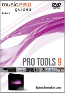 Pro Tools 9: Beginner and Intermediate, DVD