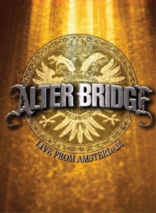 Alter Bridge: Live from Amsterdam, Blu-ray