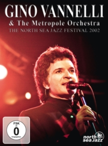 Gino Vannelli and the Metropole Orchestra: The North Sea Jazz..., DVD