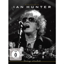 Ian Hunter: Strings Attached, DVD